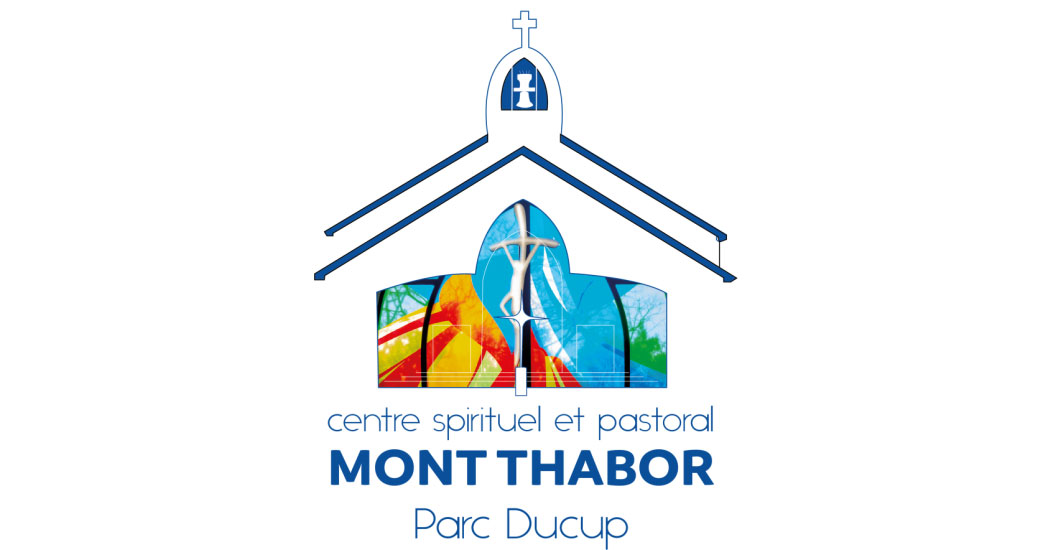 22 mai : journée spirituelle «la prière de Jésus pour l'Unité» avec le centre Mont Thabor